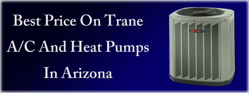 Trane HVAC affects Arizona Lifestyle